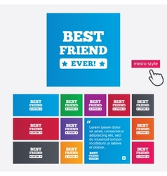Best friend ever sign icon award symbol vector