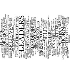 Leaders born or made text background word cloud vector