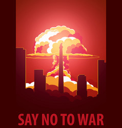 nuclear explosion in the city north korea say no vector image