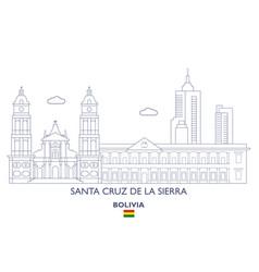 Santa cruz de la sierra city skyline vector
