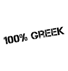 100 percent greek rubber stamp vector