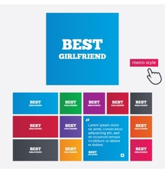 Best girlfriend sign icon award symbol vector