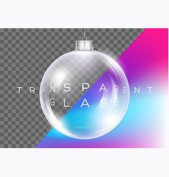 crystal clear christmas ball realistic glossy vector image