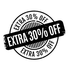 Extra 30 percent off rubber stamp vector