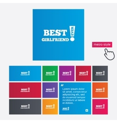 Best girlfriend ever sign icon award symbol vector
