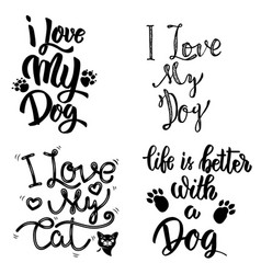 I love my dog i love my cat set of hand drawn vector