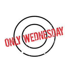 Only wednesday rubber stamp vector