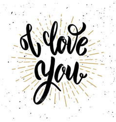 I love you hand drawn motivation lettering quote vector