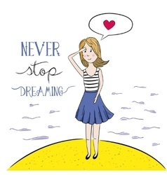 Never Stop Dreaming Hand drawn vector image vector image