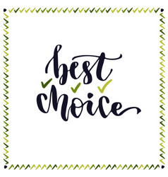 Best choice lettering handwritting letter cute vector