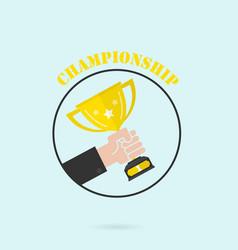Hand holding winners trophy awardman holding up vector