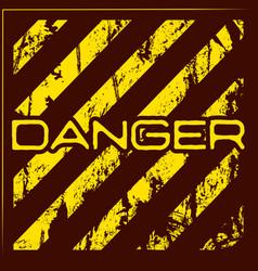 Danger warning grunge background vector