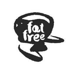 calligraphy fat free label on a black scribble vector image vector image