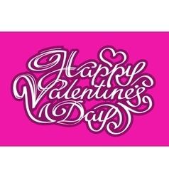 Happy valentines day calligraphy vector