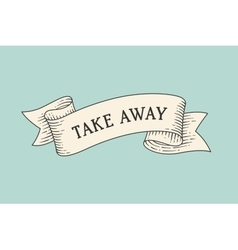 Greeting card with ribbon and word take away vector