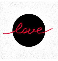 Inscription love vector