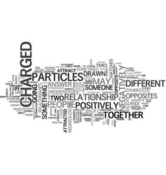 When opposites attract text word cloud concept vector