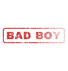 Bad boy rubber stamp vector
