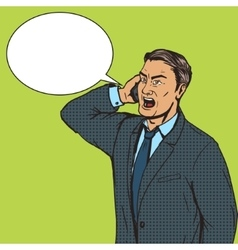 Angry businessman speaks by phone pop art vector image