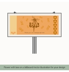 Flower with bee on a billboard vector