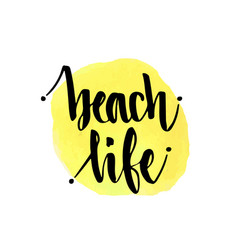 Beach life hand lettering poster handwritten vector