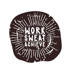 Work sweat achieve vector
