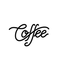 coffee linear lettering isolated on white vector image
