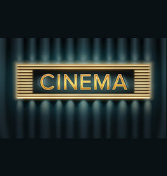 illuminated cinema signboard vector image
