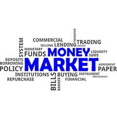 Word cloud money market vector