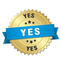 Yes 3d gold badge with blue ribbon vector