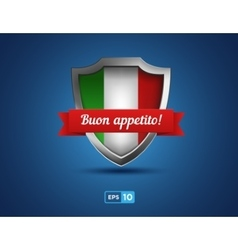 Italy shield with ribbon buon appetito on the blue vector