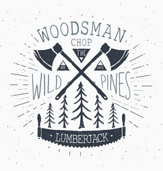 Lumberjack at work vintage label hand drawn vector