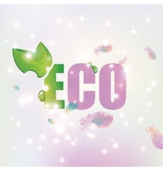 Eco with leave background of feathers vector