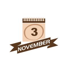 3 november calendar with ribbon vector