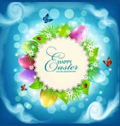 Easter with a round card for text eggs grass vector