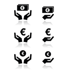 Hands with euro banknote coin icons set vector