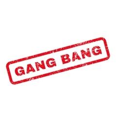 Gang bang text rubber stamp vector