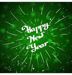Hand-written happy new year with beam over green vector