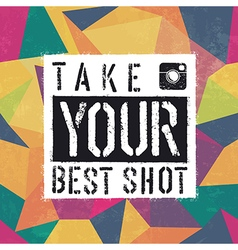 take best shot colorful and aged triangles vector image vector image
