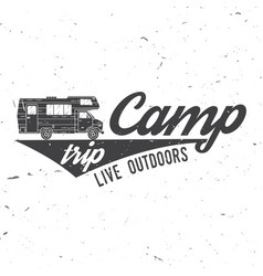 camp trip live outdoors vector image vector image