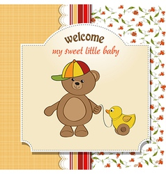 Welcome baby card with boy teddy bear and his duck vector