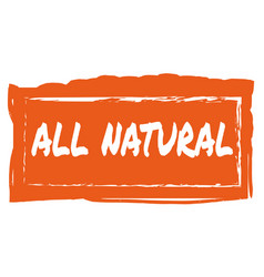 All natural hand drawn isolated label vector