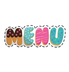 Menu letters with pastry embellishment icon image vector