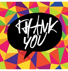 Thank you colorful background black speech bubble vector
