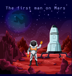 First man in spacesuit exploring red planet mars vector