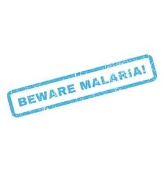 Beware malaria rubber stamp vector