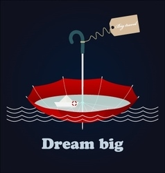 Red umbrella little paper ship and inspiring vector