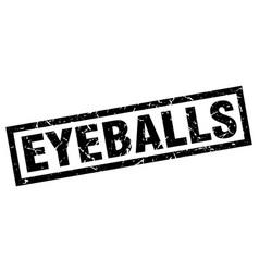 Square grunge black eyeballs stamp vector