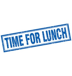 Time for lunch blue square grunge stamp on white vector
