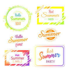 Hello hot summer days and parties stickers set vector